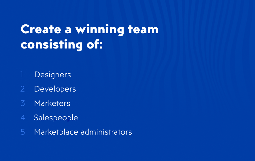 Creating winning team for your online marketplace