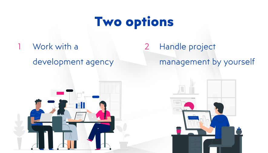 Two options for managing a project during online marketplace development